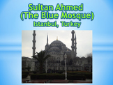 Blue Mosque Virtual Field Trip Istanbul, Turkey PowerPoint