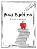 Book Buddies-Graphic Organizers