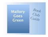 Book Club Guide Mallory Goes Green