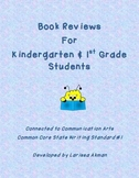 Book Reports for K-1 Students Connected to CC Writing Stan
