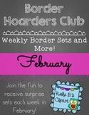 Border Hoarders Club: February