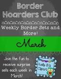 Border Hoarders Club: March