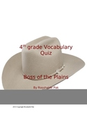 Boss of the Plains Vocabulary Quiz
