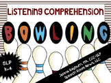 Bowling for Listening Comprehension