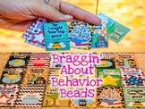 Braggin' About Behavior Beads