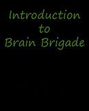 Brain Brigade Welcome Video