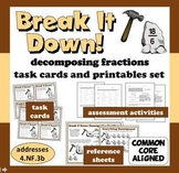 Break It Down! decomposing fractions task cards & printables set