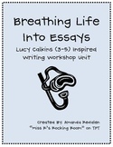 Breathing Life into Essays - Calkins Inspried Writing Work
