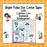 Bright Polka Dot Center Signs with the Common Core State S