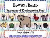 Brown Bear Beginning of Kindergarten Fun!