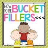 Bucket Fillers