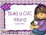 Build a CVC Word~Middle A Words