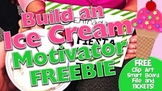 Build-an-Ice Cream Student Motivator FREEBIE Pack