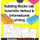 Building Blocks Lab - Scientific Method and Informational Writing