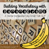 Building Vocabulary with Bananagrams: a Game Companion