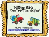 Building Words- Construction Theme