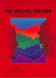 (Building Your Teaching Skills) The Skillful Teacher