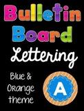 Bulletin Board Lettering Set:  Blue & Orange