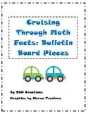 Bulletin Board Set: Cruising Through Math Facts (can chang