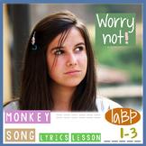 Song: Worry not! w/lesson, lyrics 1-3