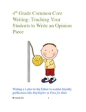 Bundle:  4th Grade Opinion & Narrative Common Core Writing