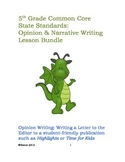 Bundle: 5th Grade Common Core Narrative and Opinion Writin