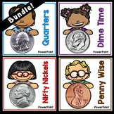 Bundled Money Powerpoints: Penny, Nickel, Dime, Quarter