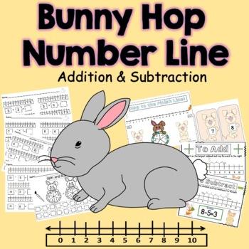 Number Line Addition & Subtraction Bunny Hop K.OA.2, 1.OA.1