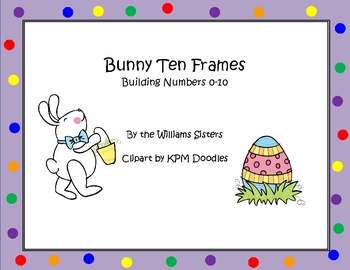 Bunny Ten Frames Working with Numbers 0-10