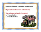 Business Principles - Lesson 7: Building a Business Organization