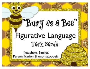 Busy as a Bee Figurative Language Task Cards