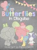 Butterflies in Disguise Decor