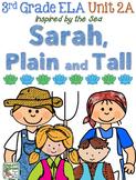 Third Grade Reading, Language, Writing- Unit 2A, Sarah Pla