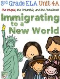 Third Grade Reading, Lanugage, Writing Unit 4A, Immigratin