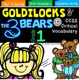 "Critical Vocabulary ""Goldilocks and the Three Bears"" 1st Grade"