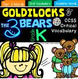 "Critical Vocabulary ""Goldilocks and the Three Bears"" Kindergarten"