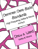 CCSS High Frequency Verbs and Nouns: Draw a Word
