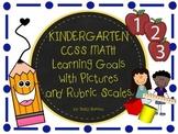 Common Core Kindergarten Math Goals with Graphics & Rubrics