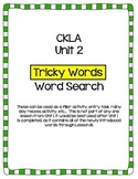 "CKLA Skills Unit 2 ""Tricky Words"" Word Search"