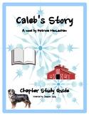 Caleb's Story--Study Guide