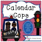 Calendar Cops {2nd grade Daily Calendar Practice}
