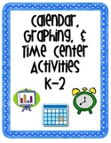 Calendar, Graphing, & Time Center Activities