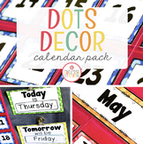 Calendar Pack - Editable {Dots Classroom Set}