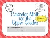 Calendar Math for Upper Grades - 1st Semester