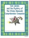Cam Jansen The Mystery of the Stolen Diamonds Comprehensio