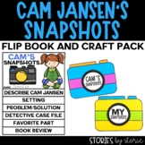 Cam's Snapshots (Cam Jansen Flip Book and Camera Craftivity)