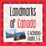 Canada! Landmarks of Canada - 7 Activities Plus