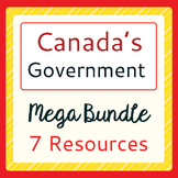 Canada's Government - Mega Bundle of 7 Products!