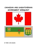 Canadian and Saskatchewan Government Webquest