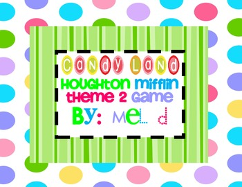 Candy Land Houghton Mifflin Theme 2-Grade 1